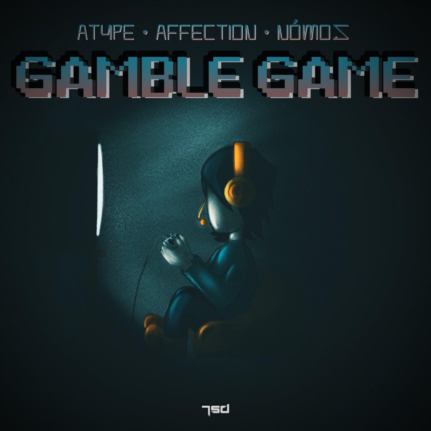Gamble Game (Original Mix)
