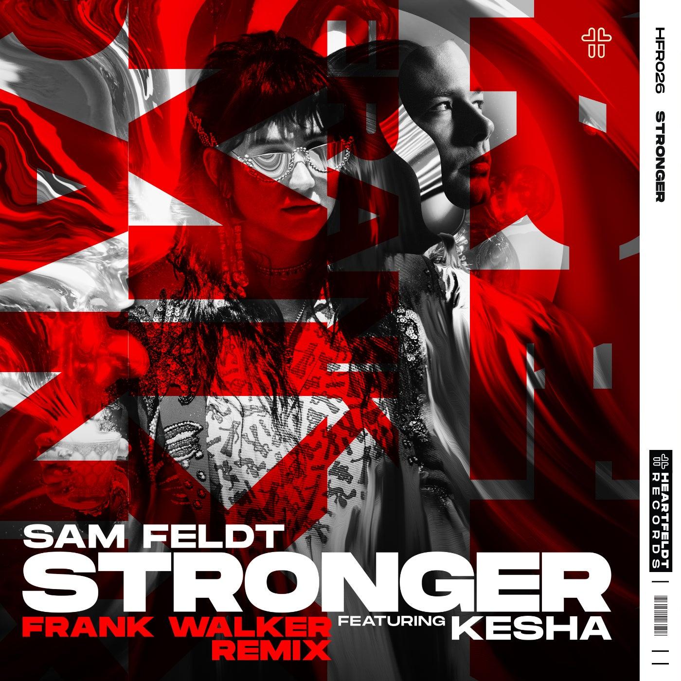 Stronger (feat. Kesha) (Frank Walker Extended Remix)