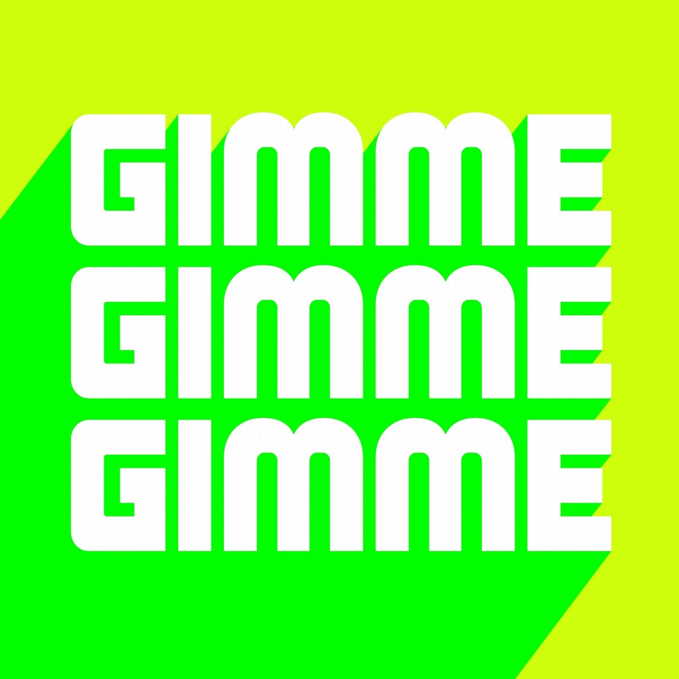 Gimme Gimme Feat. Bleech (Extended Club Mix)