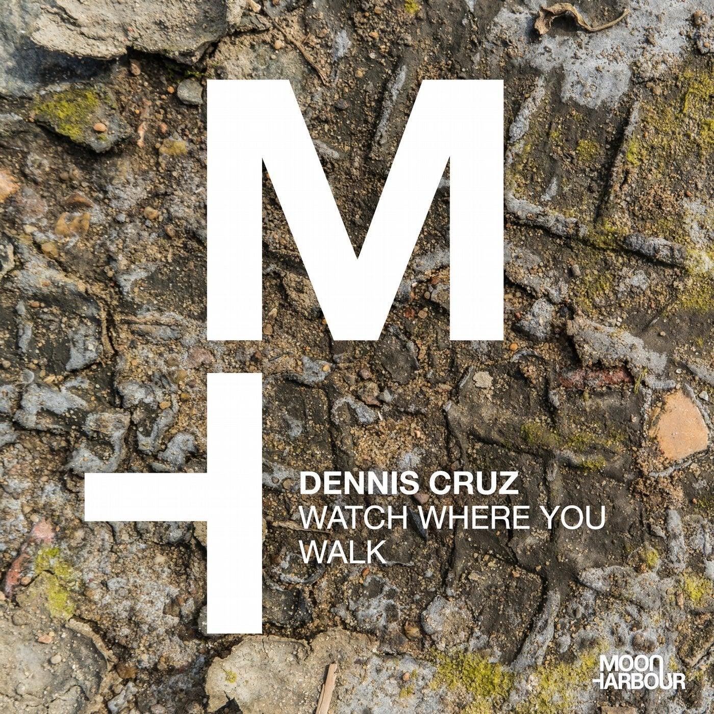Watch Where You Walk (Original Mix)