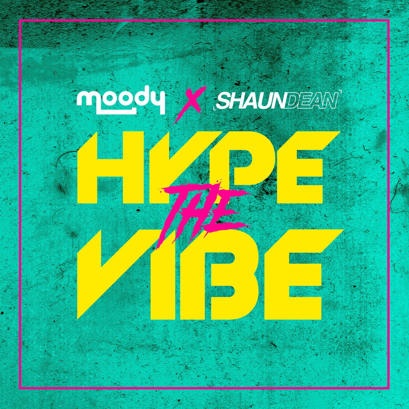 Hype The Vibe (Original Mix)