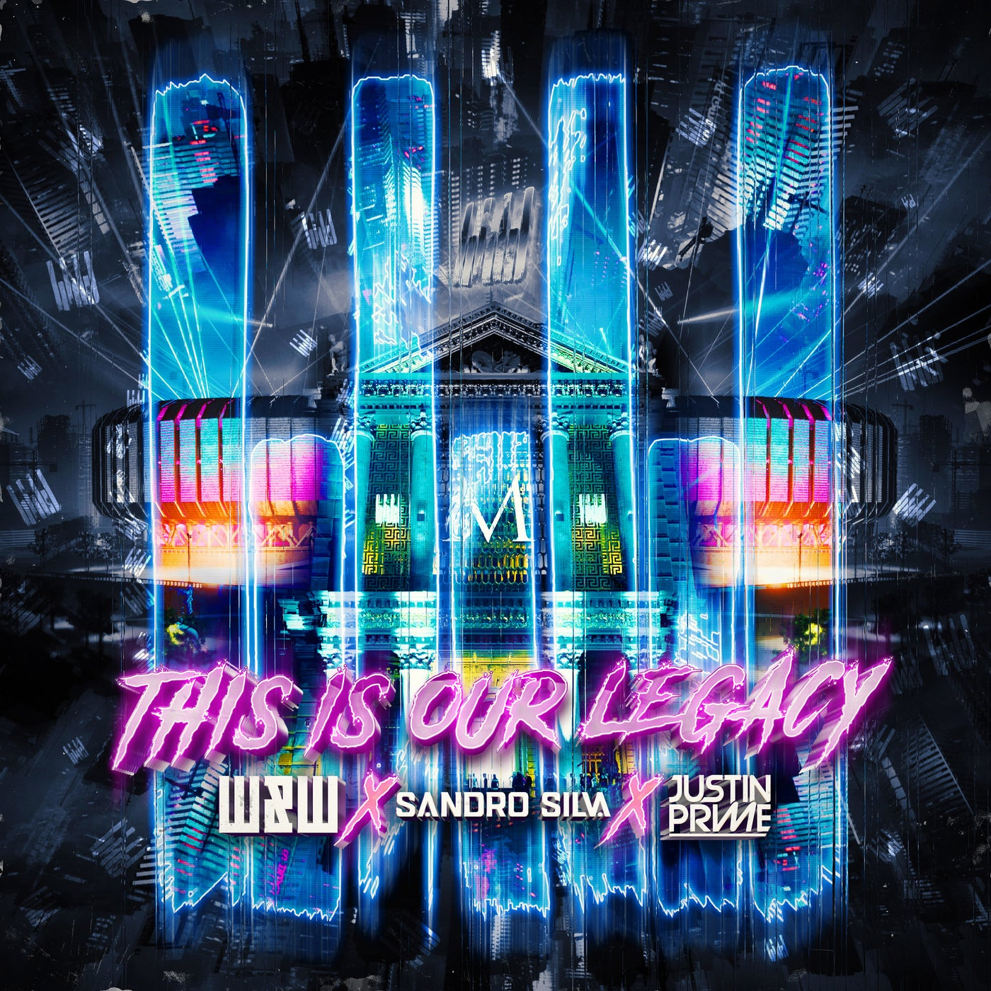 This Is Our Legacy (Extended Mix)