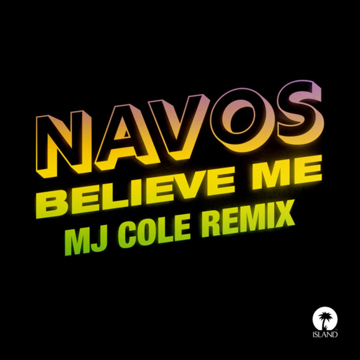 Believe Me (MJ Cole Remix)