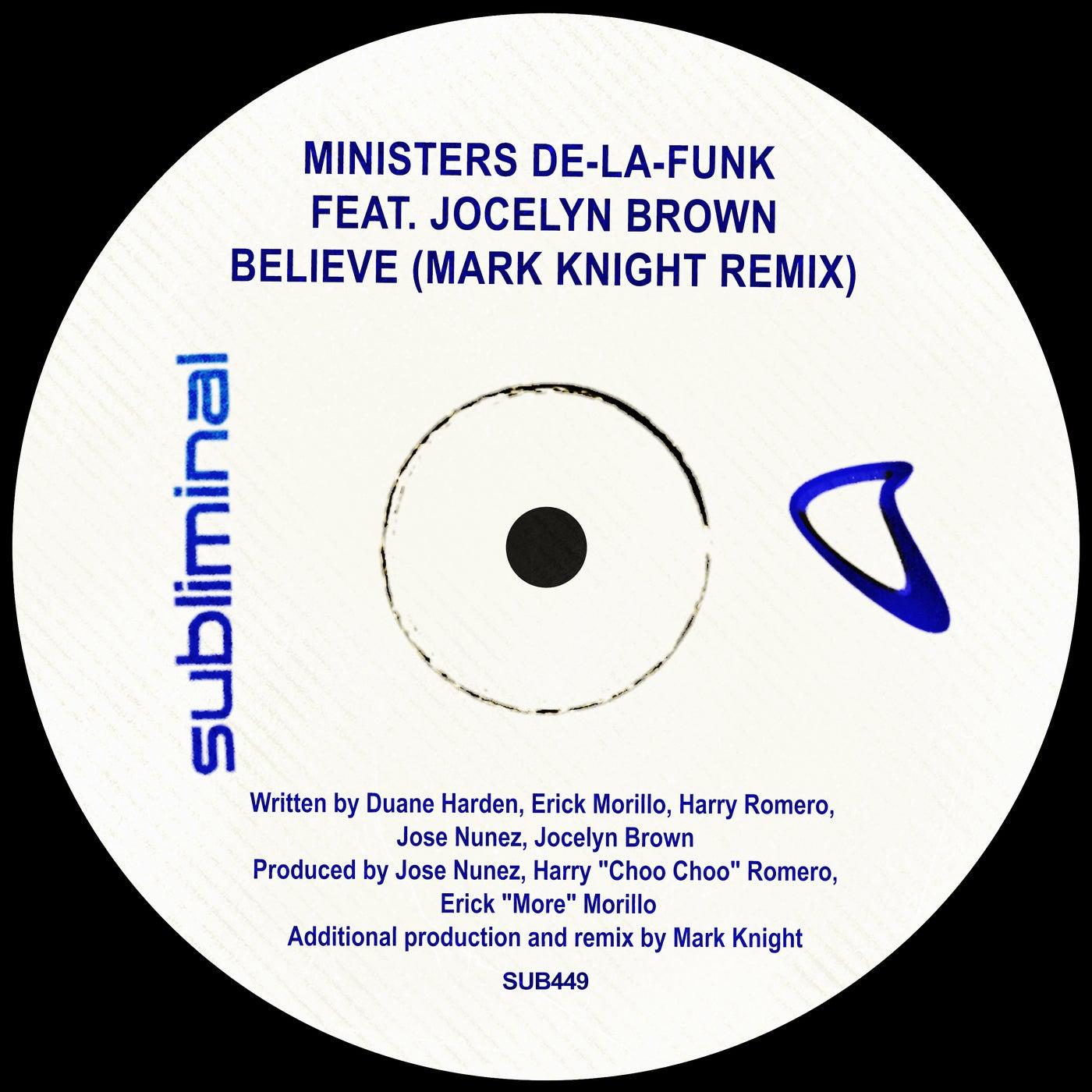 Believe feat. Jocelyn Brown (Mark Knight Extended Remix)