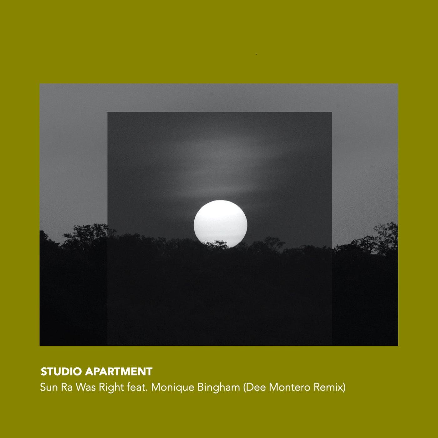 Sun Ra Was Right (Dee Montero Vocal Mix)
