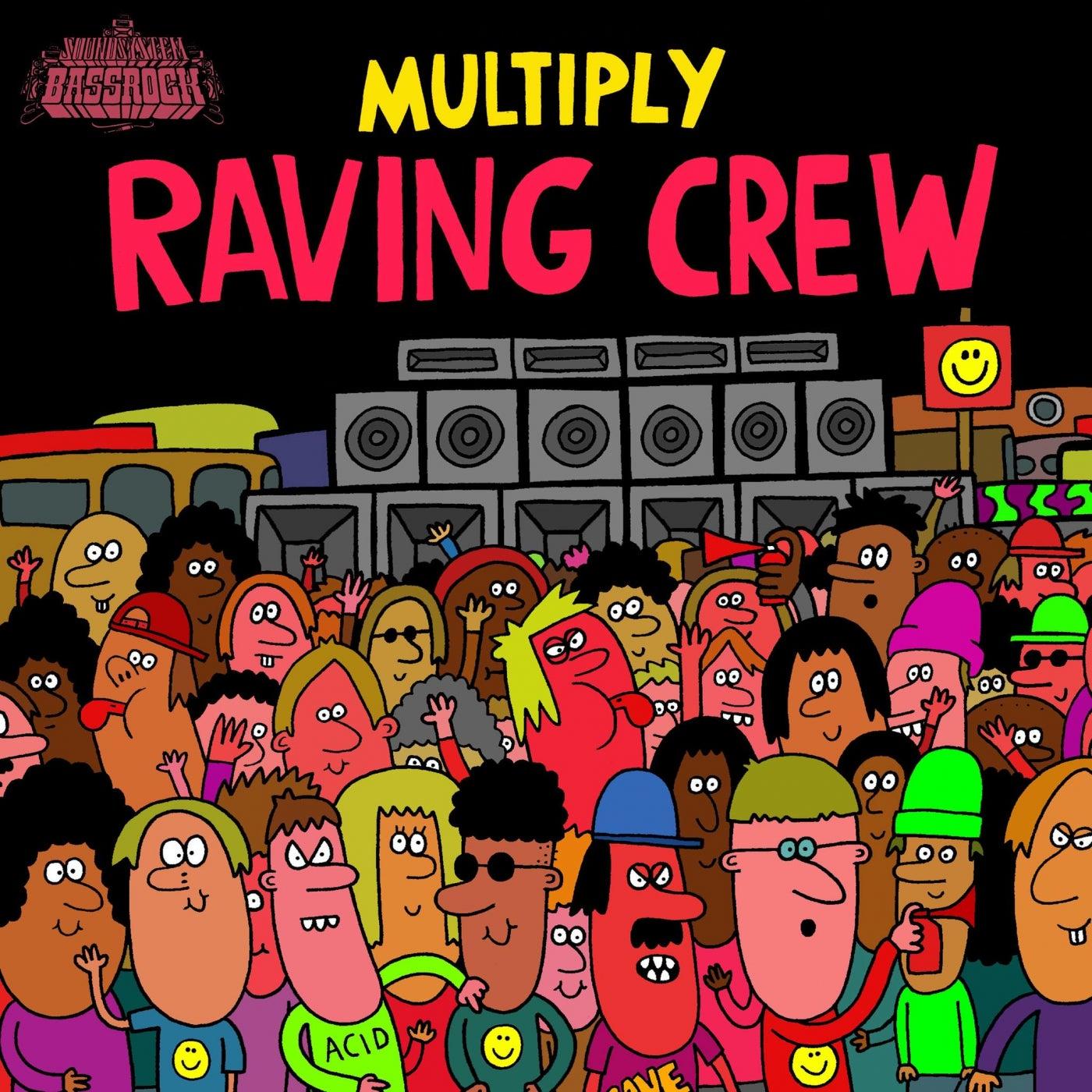 Raving Crew (Original Mix)