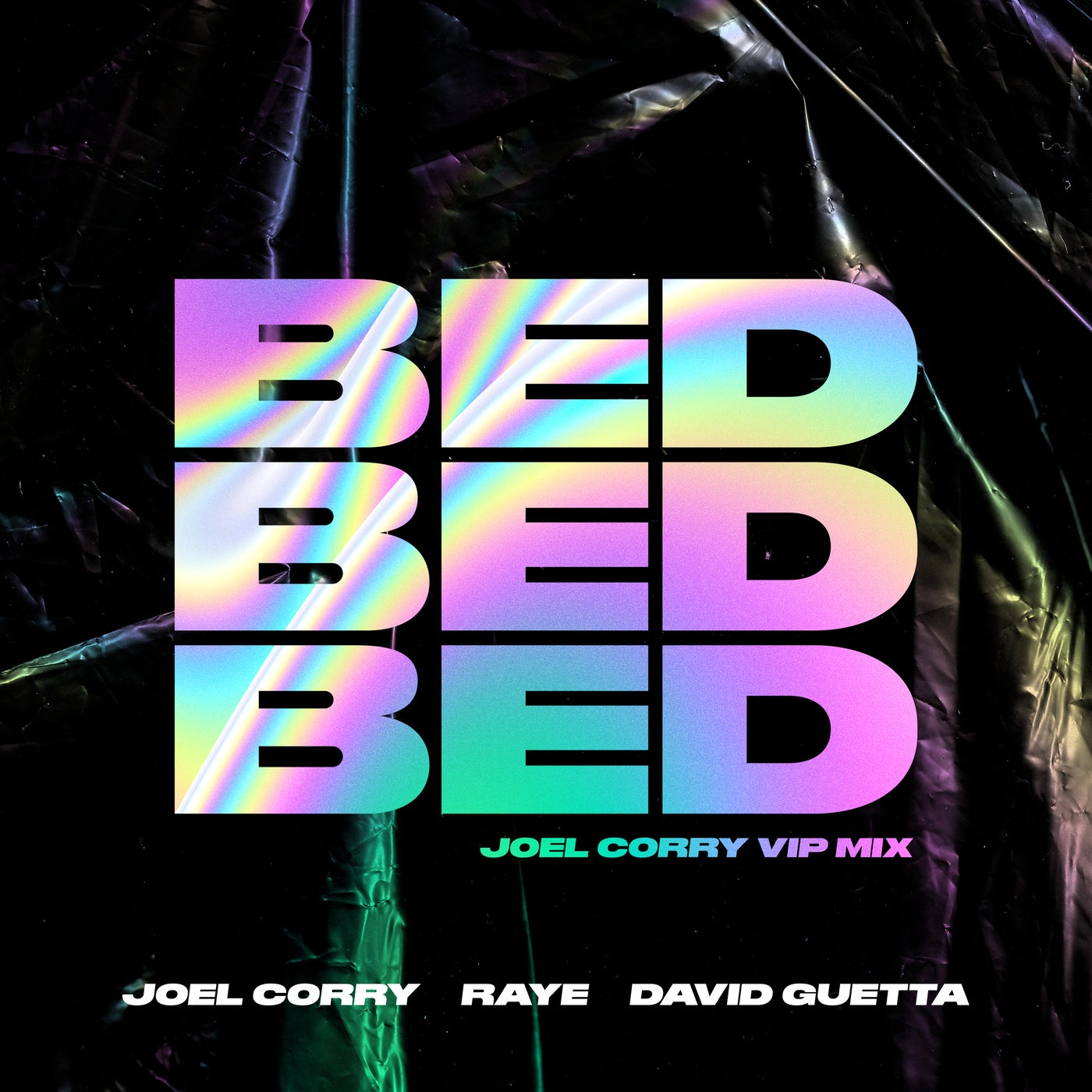 BED (Joel Corry VIP Extended Mix)