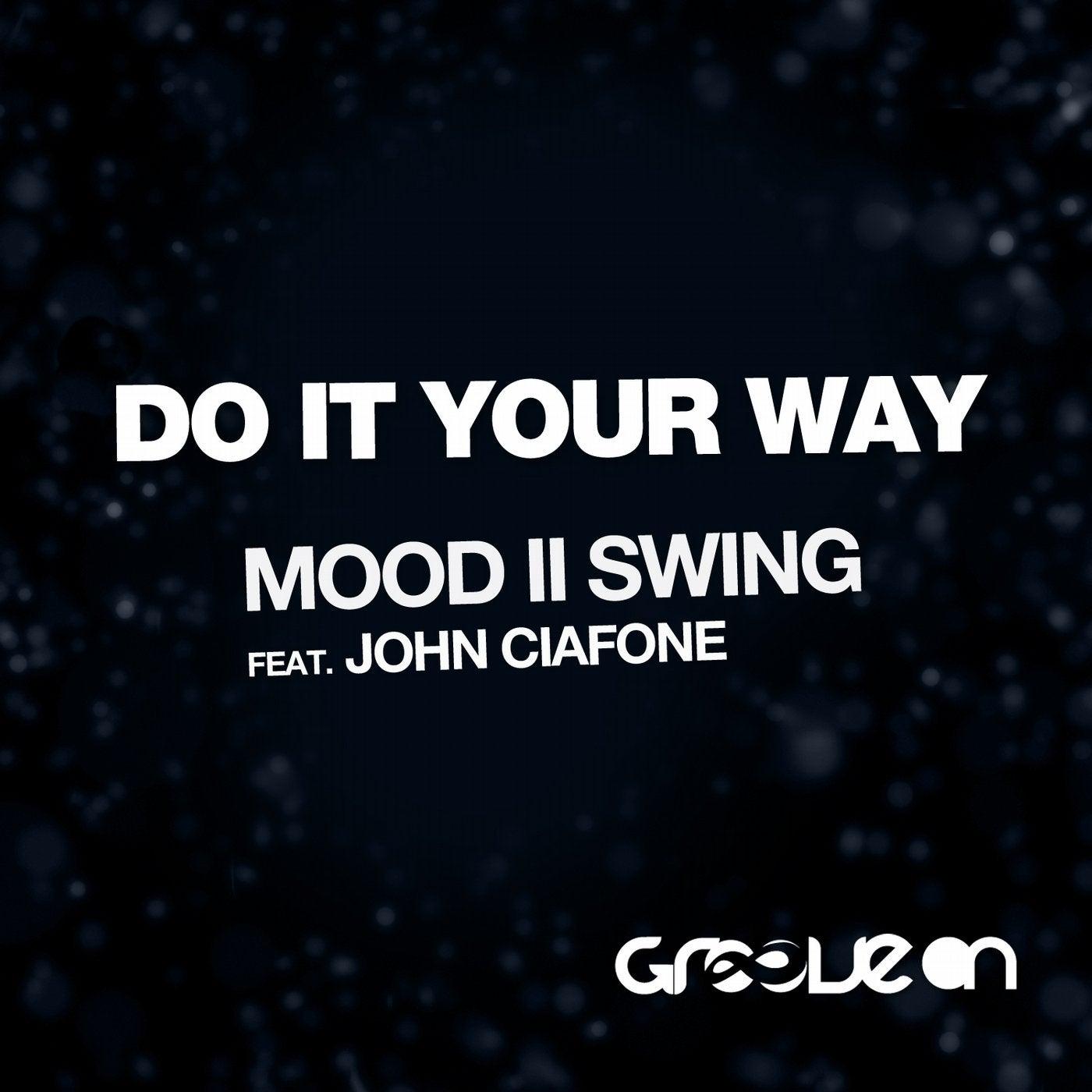 Do It Your Way (Original Mix)
