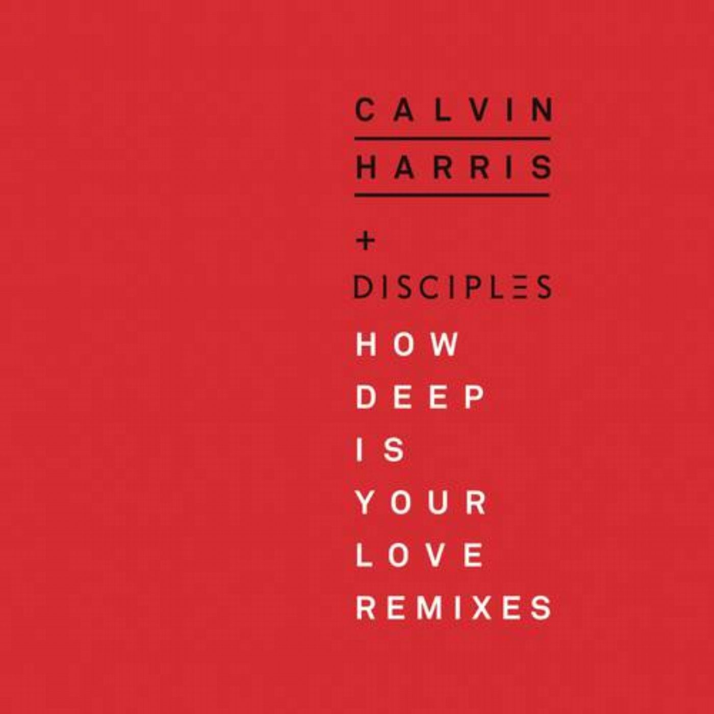 How Deep Is Your Love (Chris Lake Remix)