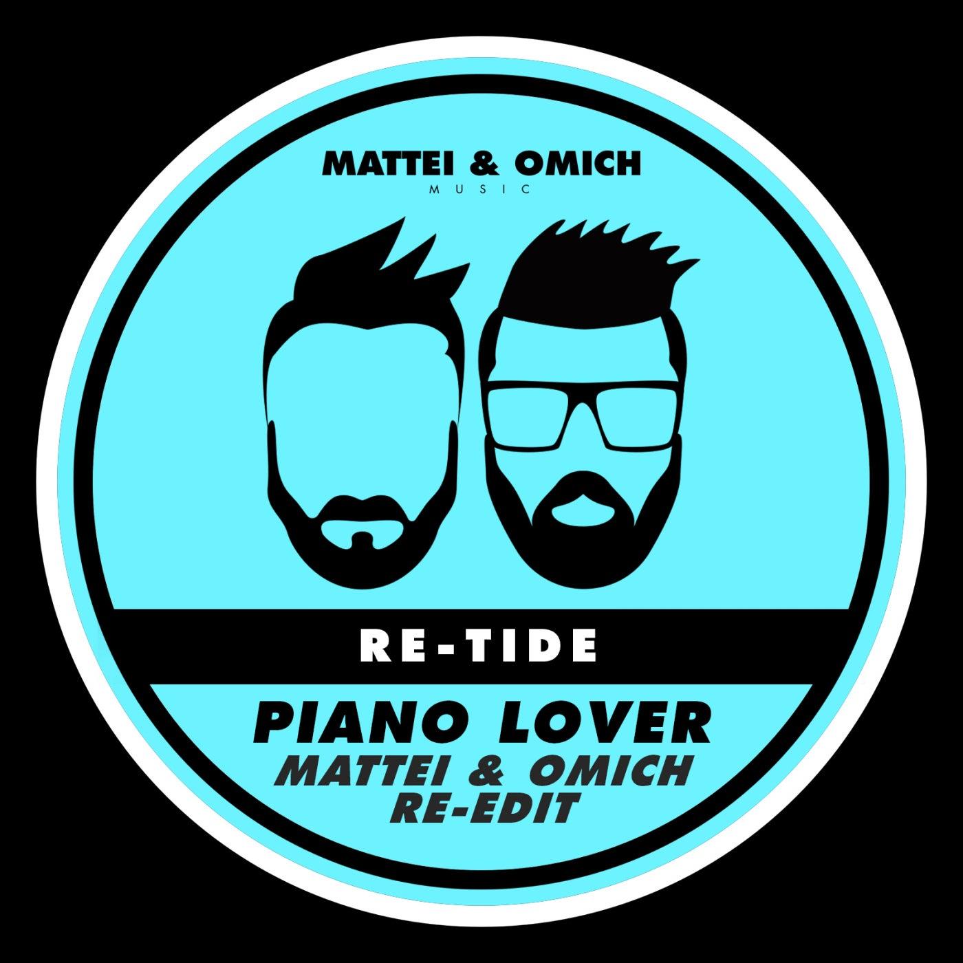 Piano Lover (Mattei & Omich Re-Edit)