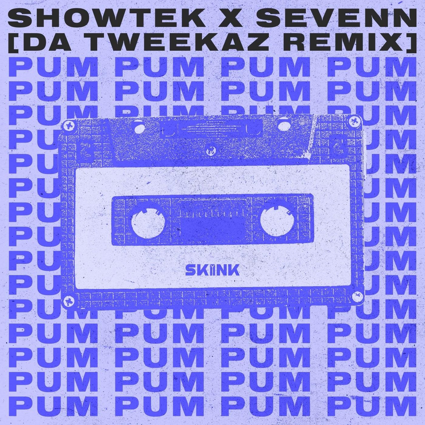 Pum Pum (Da Tweekaz Extended Remix)
