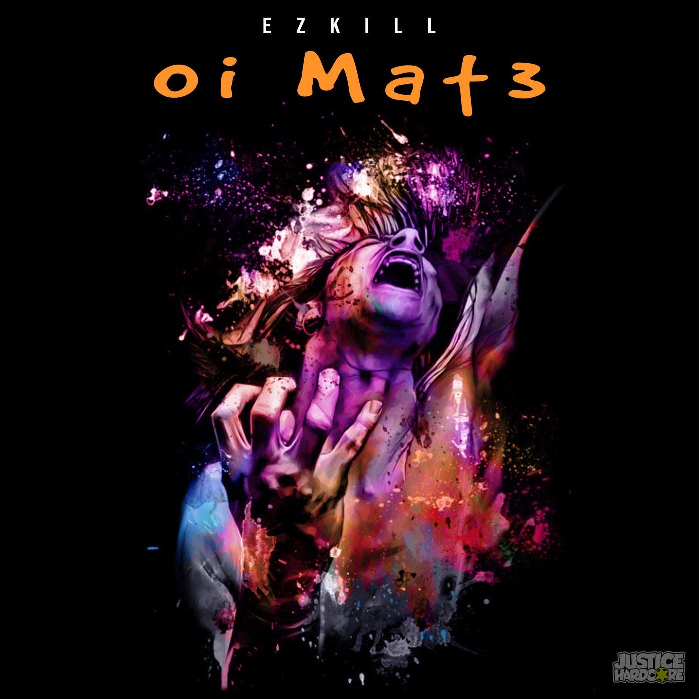 Oi Mat3 (Original Mix)