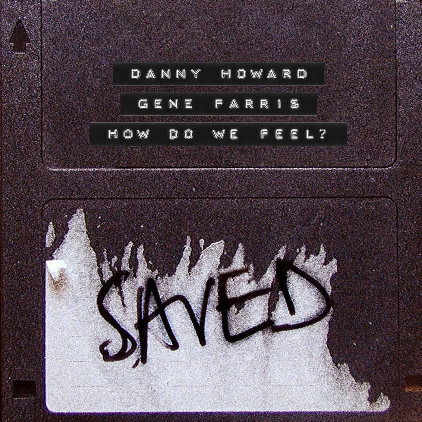 How Do We Feel? (Extended Mix)