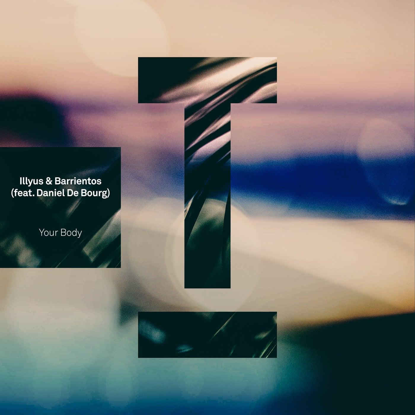 Your Body feat. Daniel De Bourg (Extended Mix)