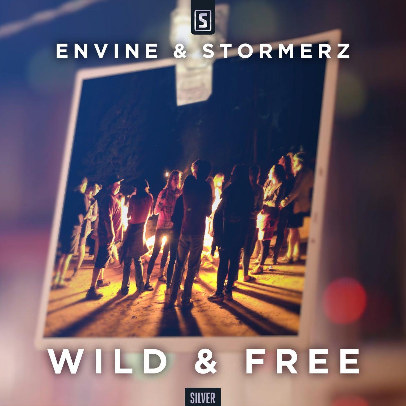 Wild & Free (Original Mix)