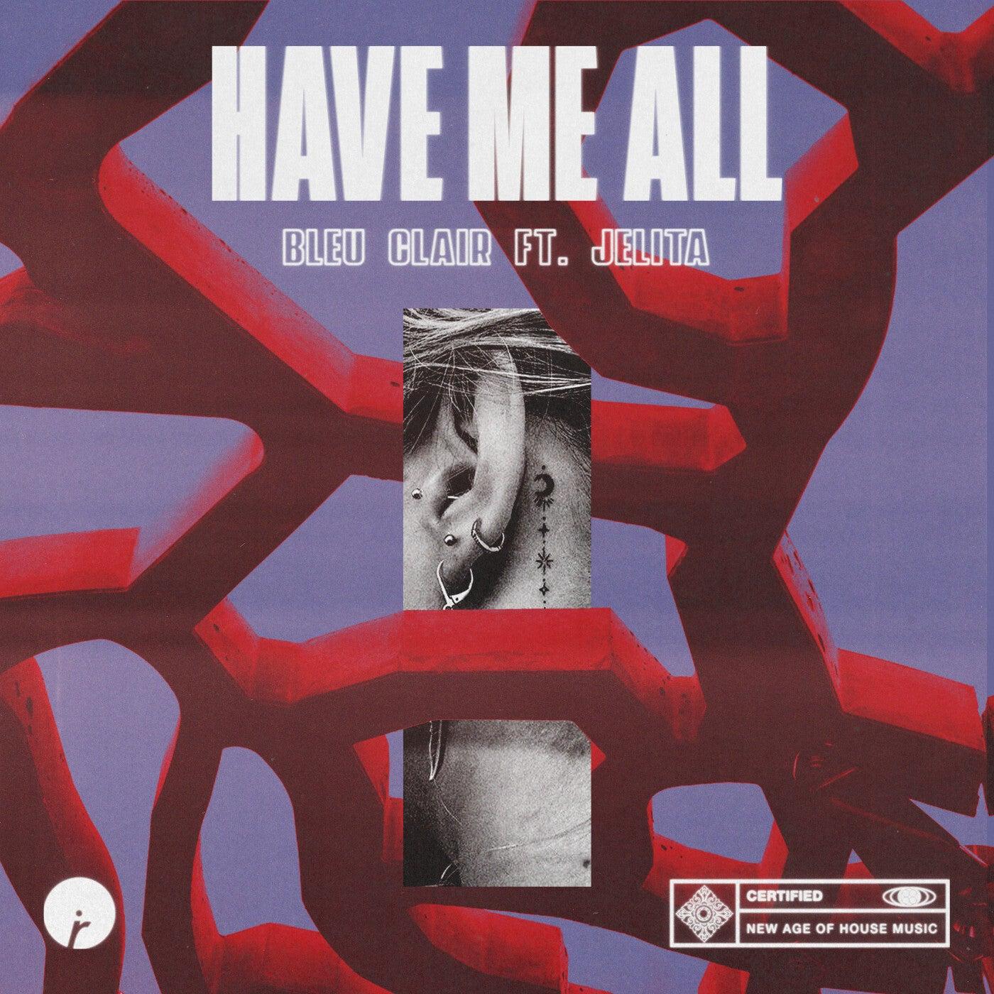 Have Me All (feat. Jelita) (Original Mix)