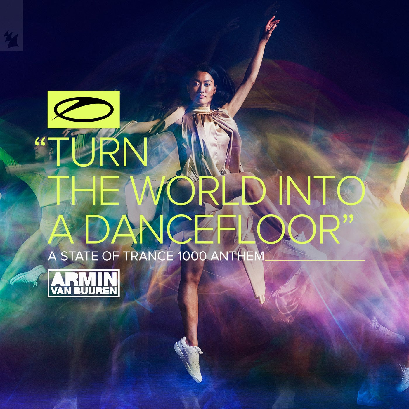 Turn The World Into A Dancefloor (ASOT 1000 Anthem) (Extended Mix)