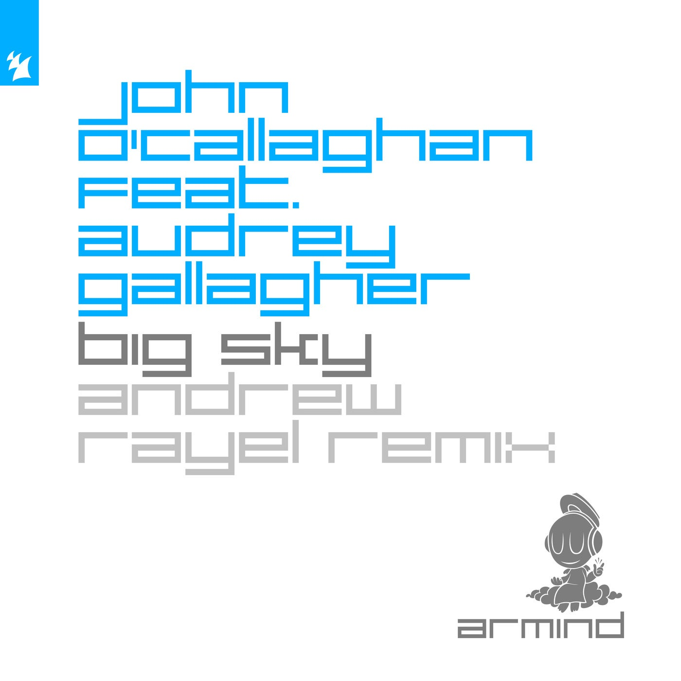 Big Sky feat. Audrey Gallagher (Andrew Rayel Extended Remix)