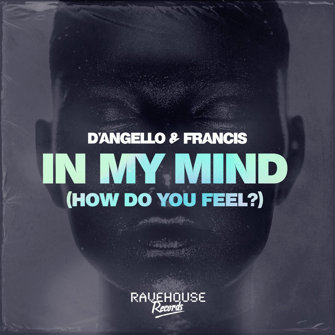 In My Mind (How Do You Feel?) (Extended Mix)