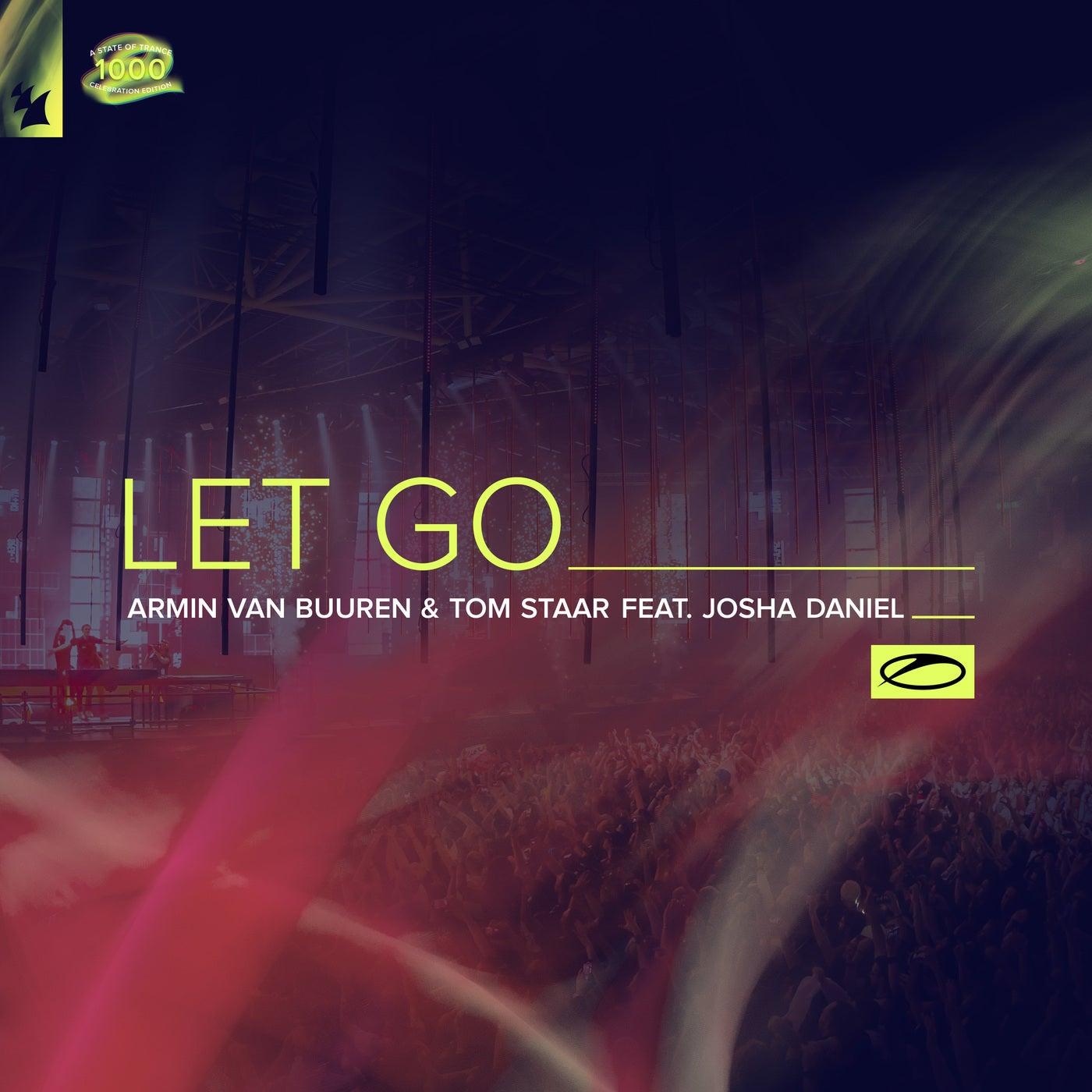 Let Go feat. Josha Daniel (Extended Mix) by Armin van Buuren, Tom Staar,  Josha Daniel on Beatport