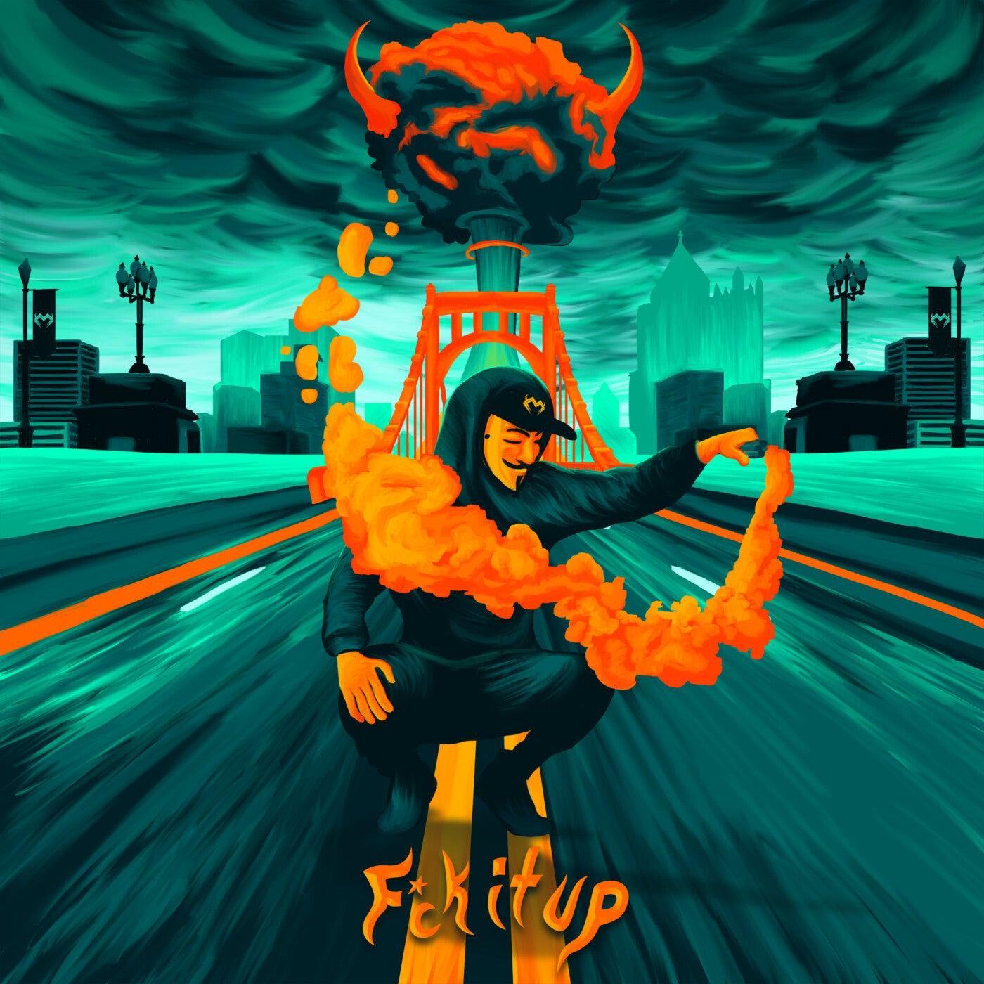 Fck It Up (Original Mix)