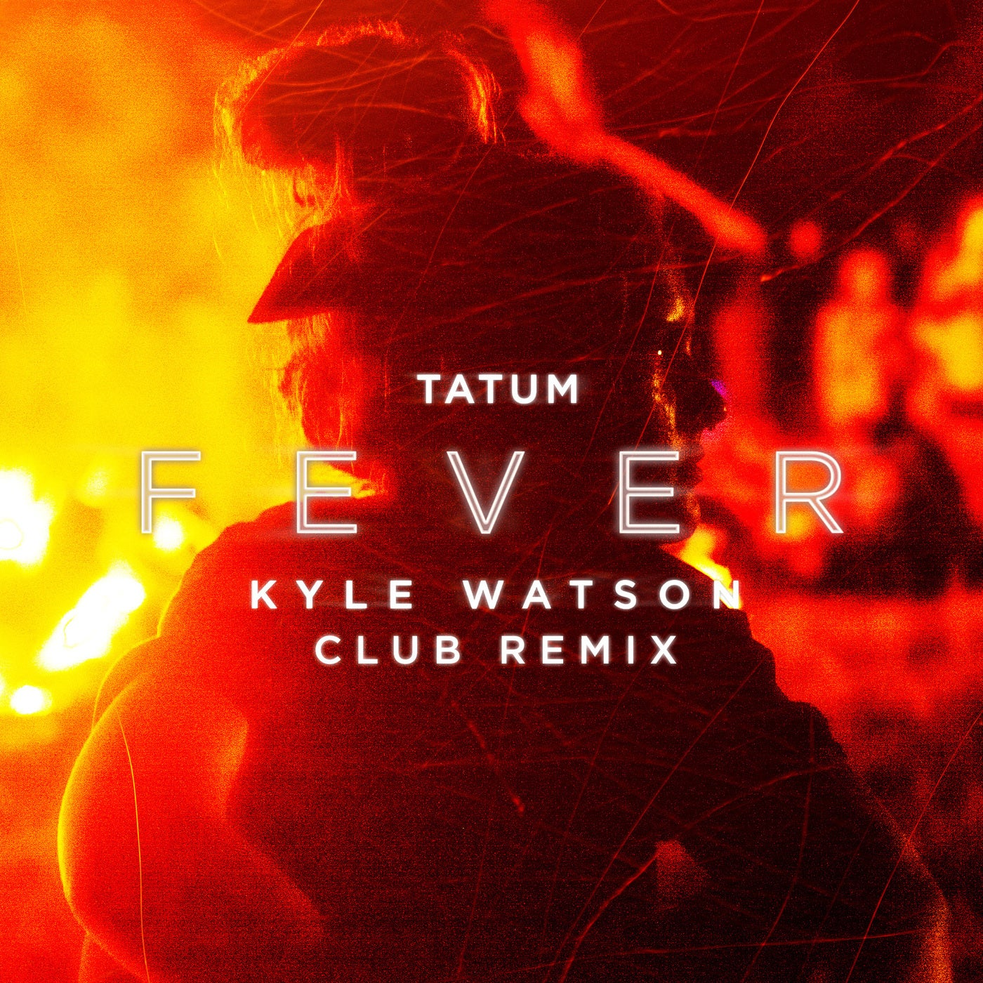 Fever (Kyle Watson Club Remix [Extended Version])