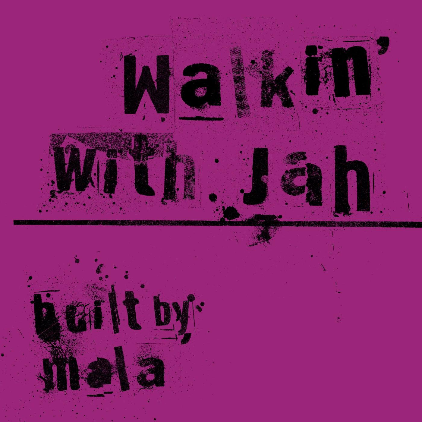 Walkin With Jah (Original Mix)