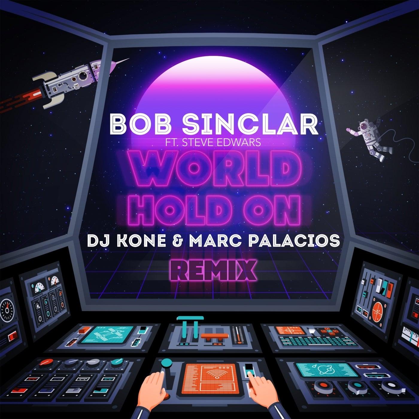 World Hold On feat. Steve Edwards (DJ Kone & Marc Palacios Extended Mix)