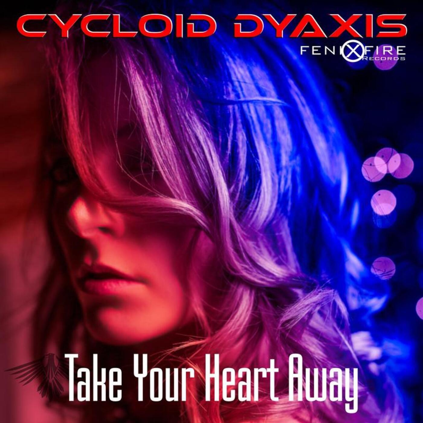 Take Your Heart Away (FenixFire Mix)