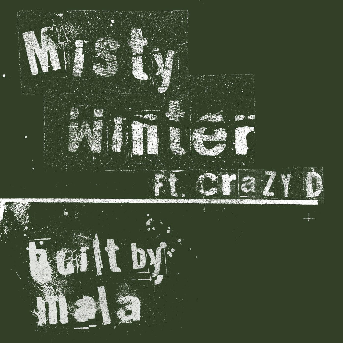 Misty Winter feat. Crazy D (Original Mix)