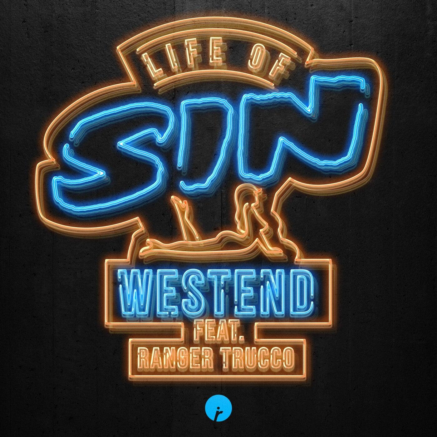 Life Of Sin (feat. Ranger Trucco) (Original Mix)