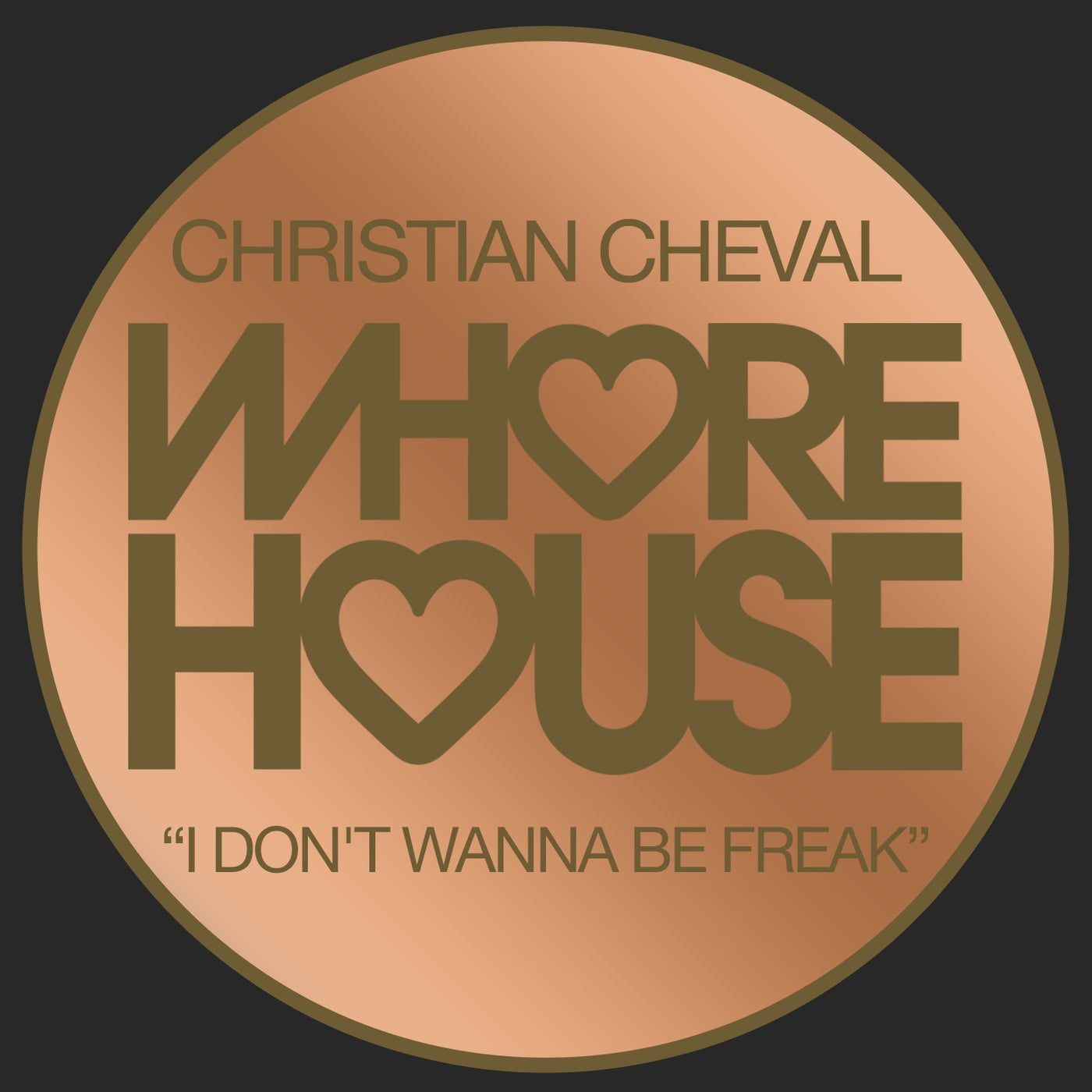 I Don't Wanna Be Freak (Original Mix)
