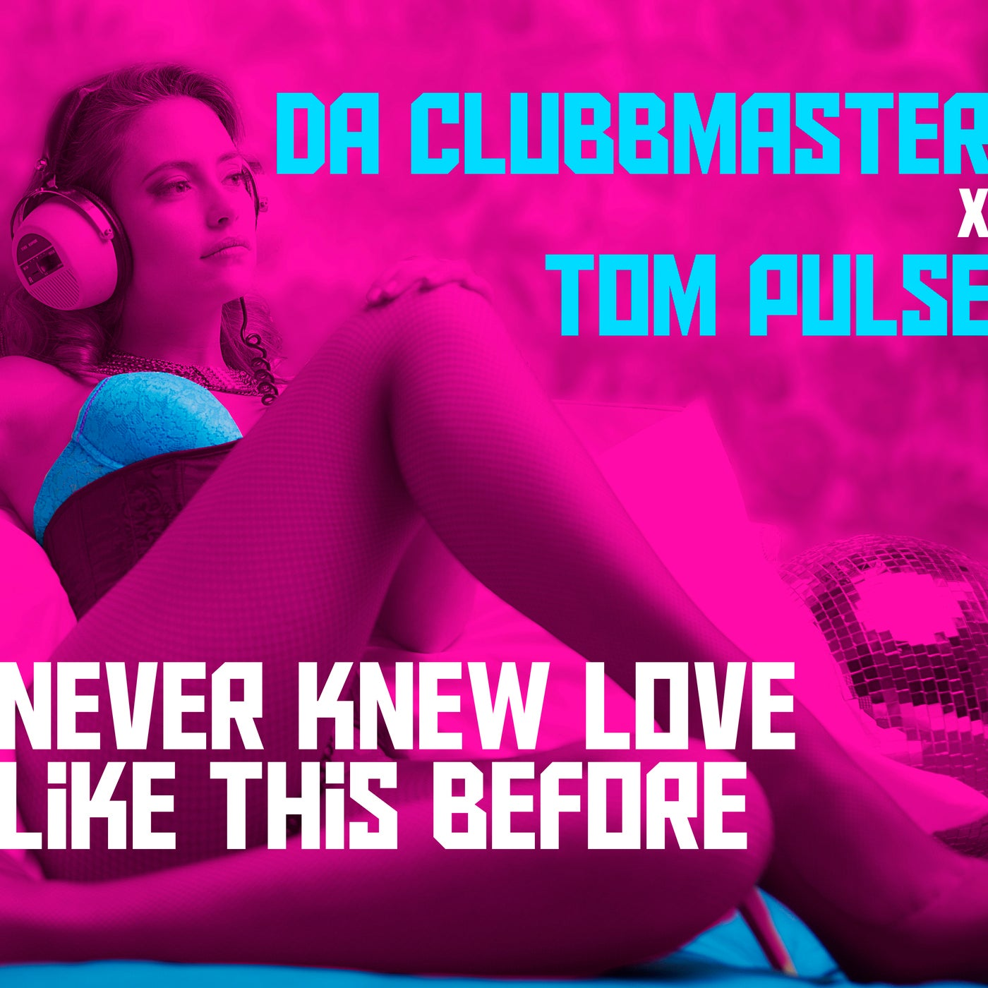 Never Knew Love Like This Before (Extended Club Mix)