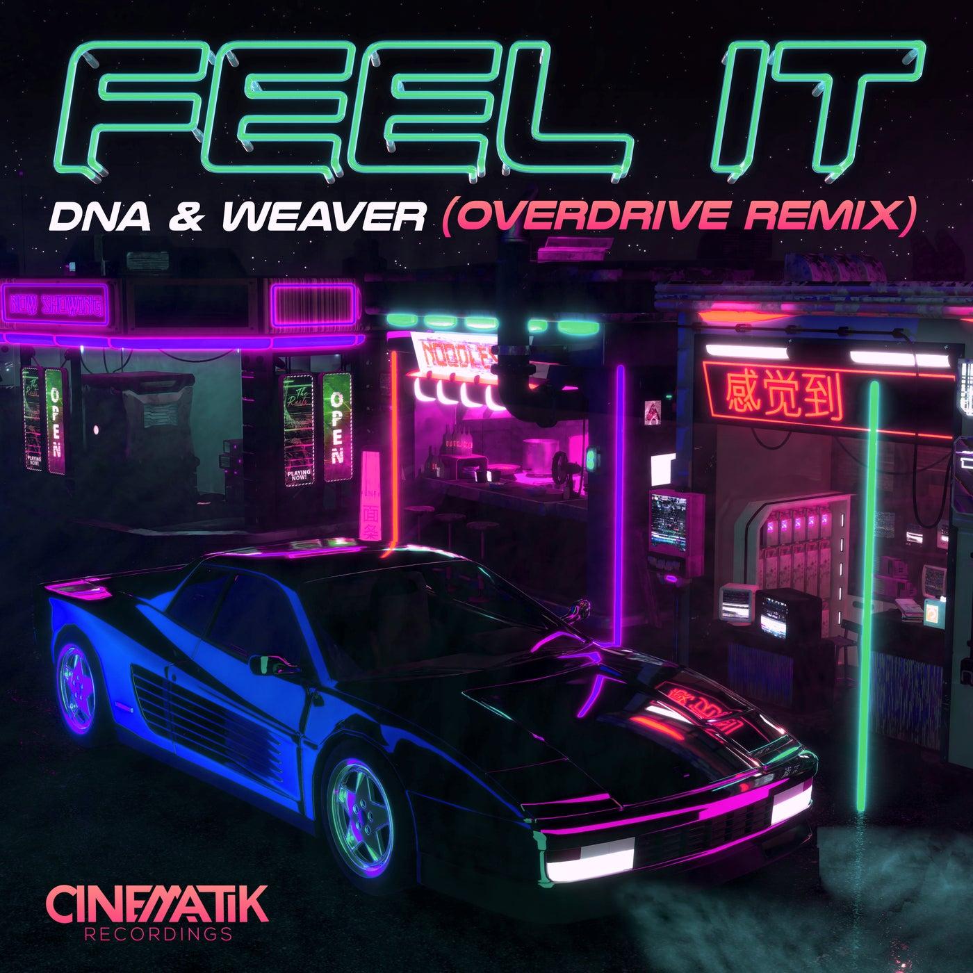Feel It (Overdrive Remix)