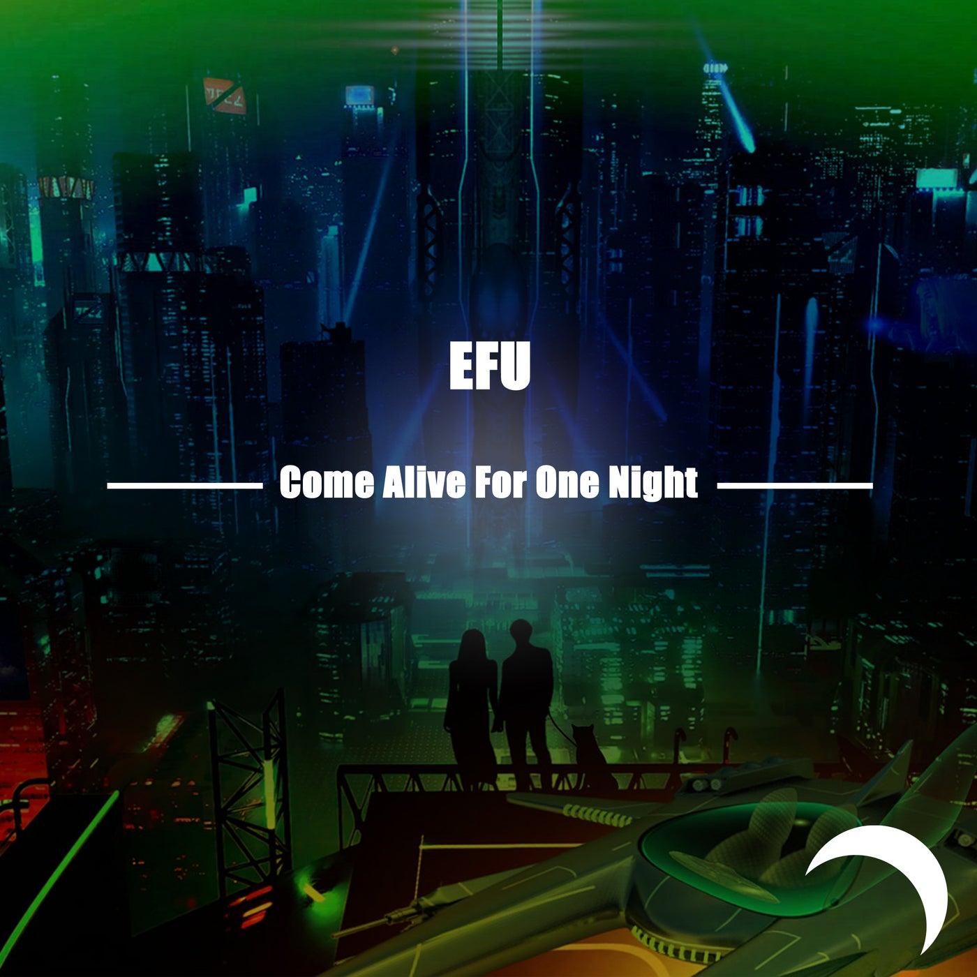 Come Alive For One Night (Original Mix)