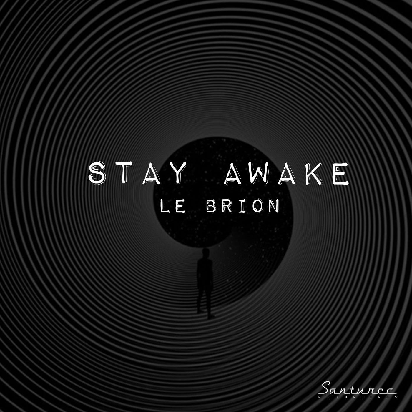 Stay Awake (Original Mix)