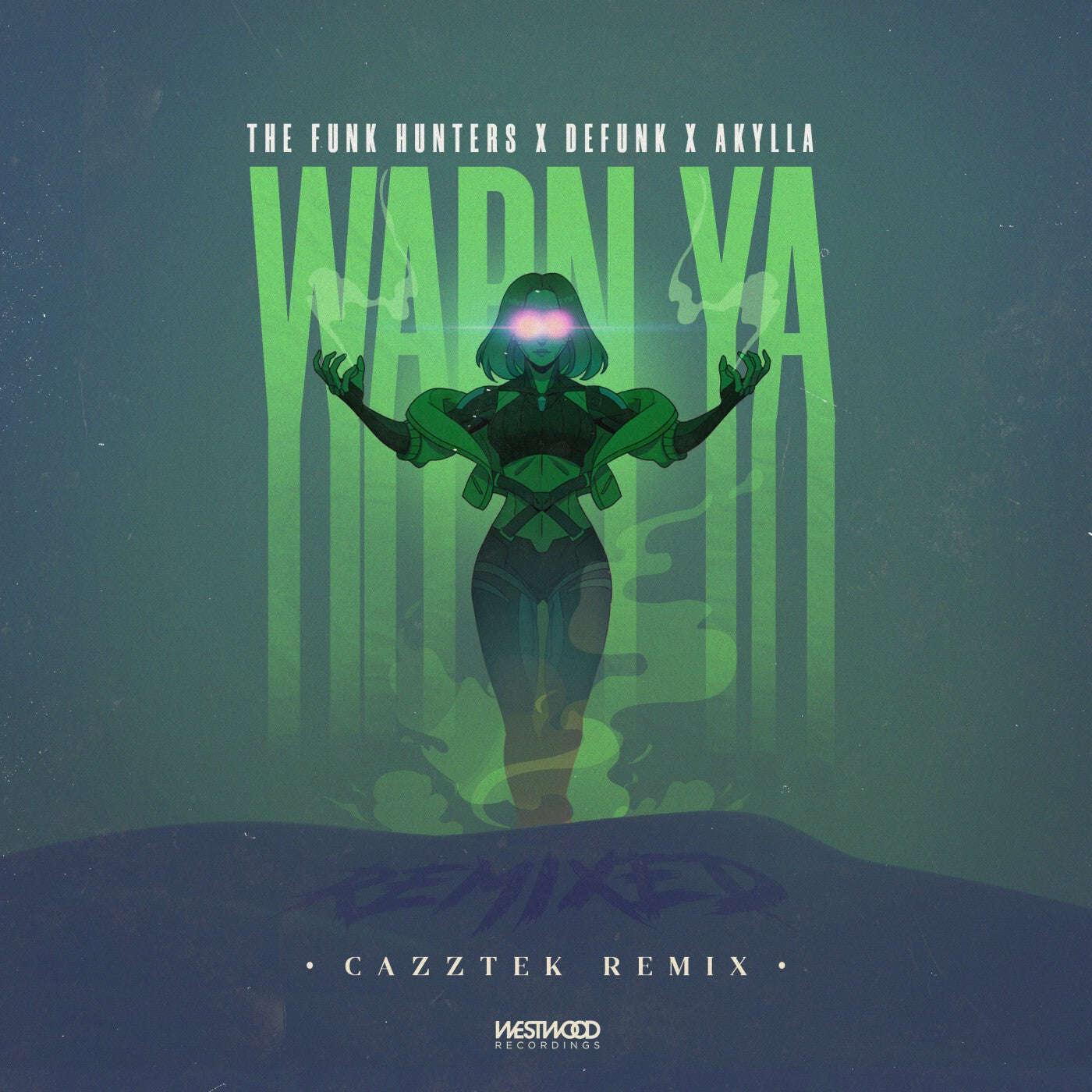 Warn Ya (Cazztek Extended Remix)