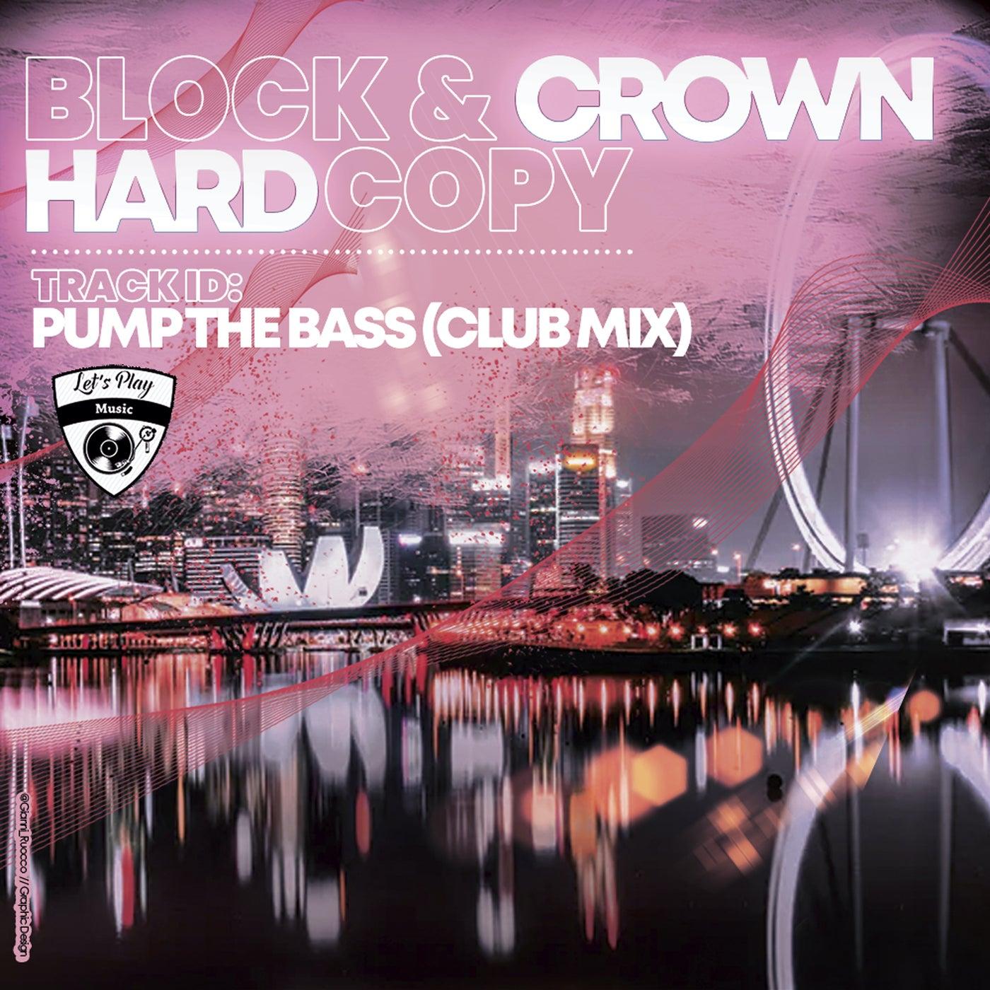 Pump the Bass (Club Mix)