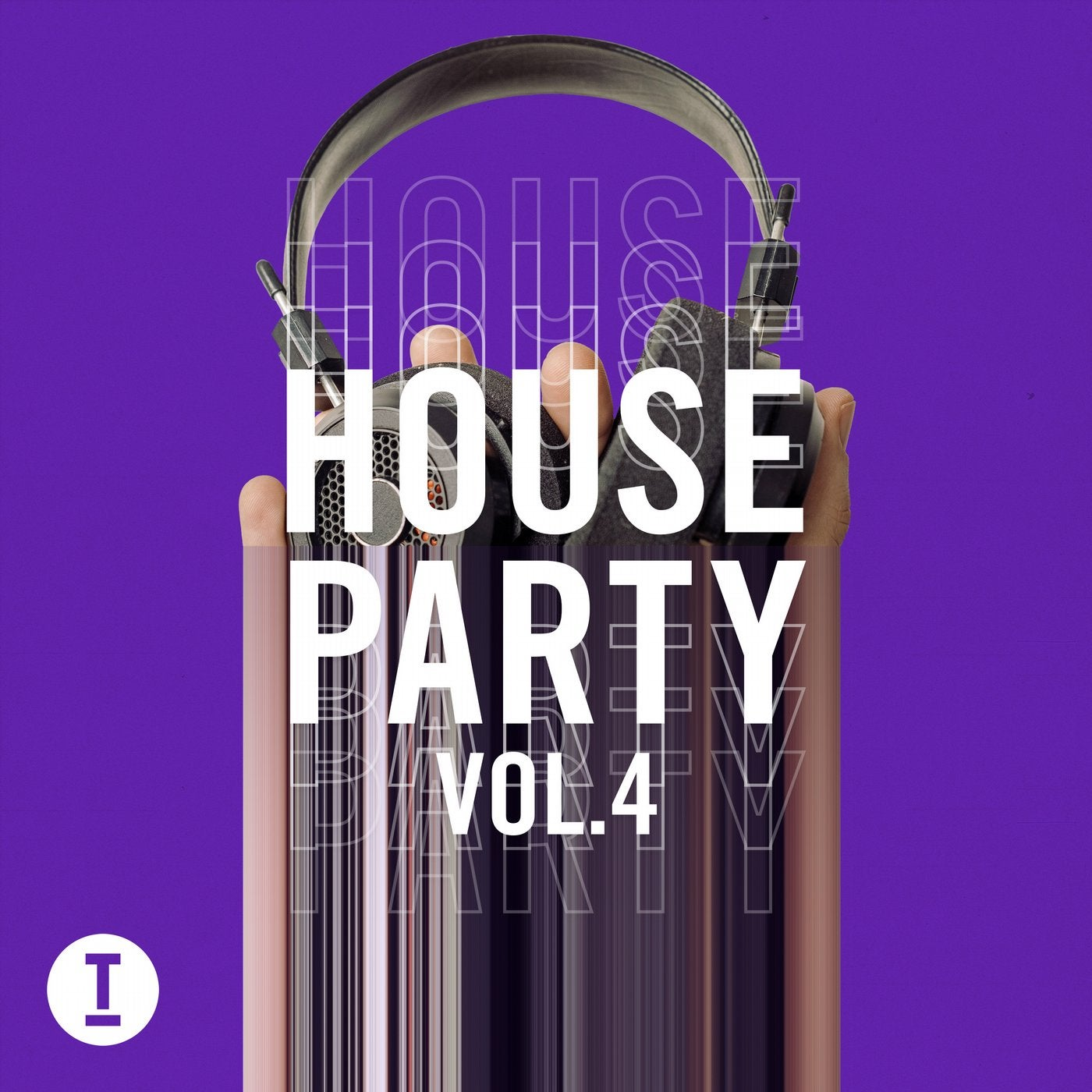 Toolroom House Party Vol. 4