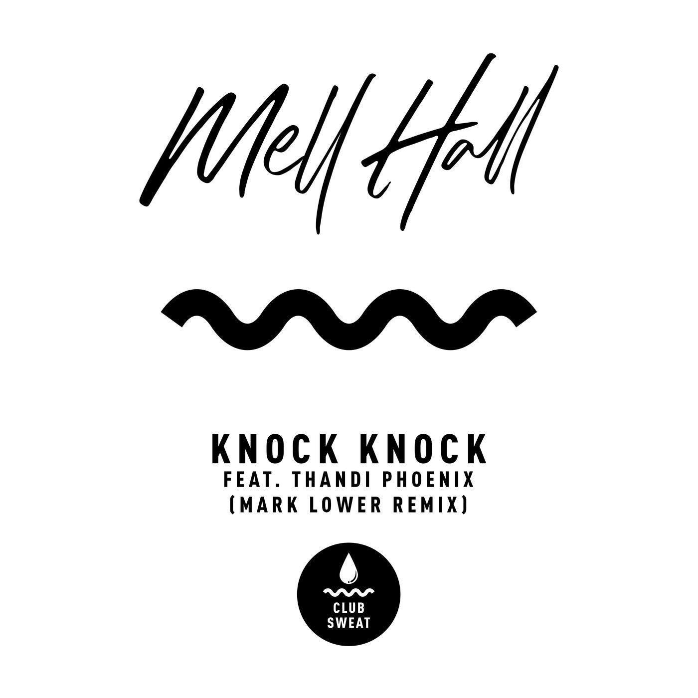 Knock Knock feat. Thandi Phoenix (Mark Lower Extended Mix)