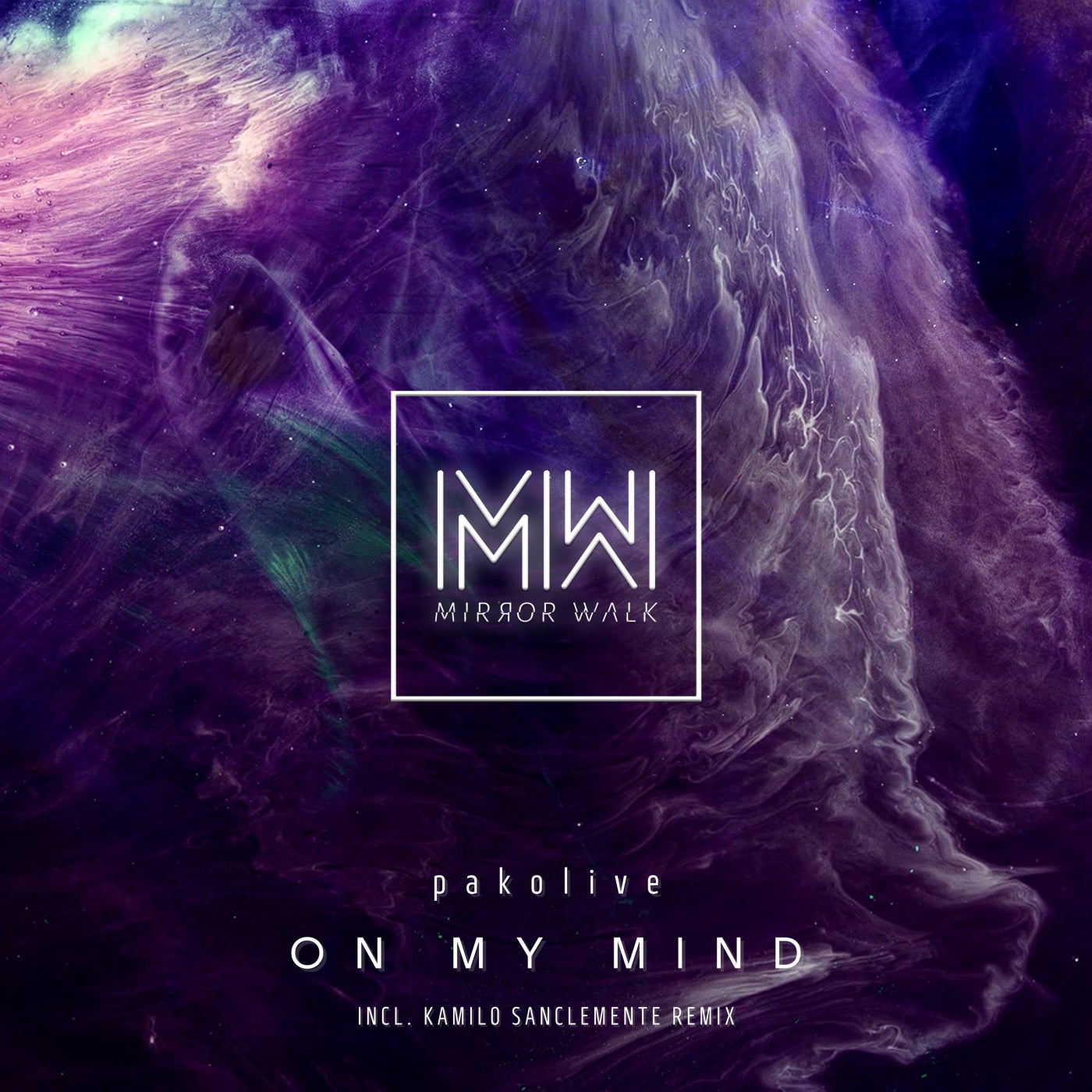 On My Mind (Kamilo Sanclemente Remix)