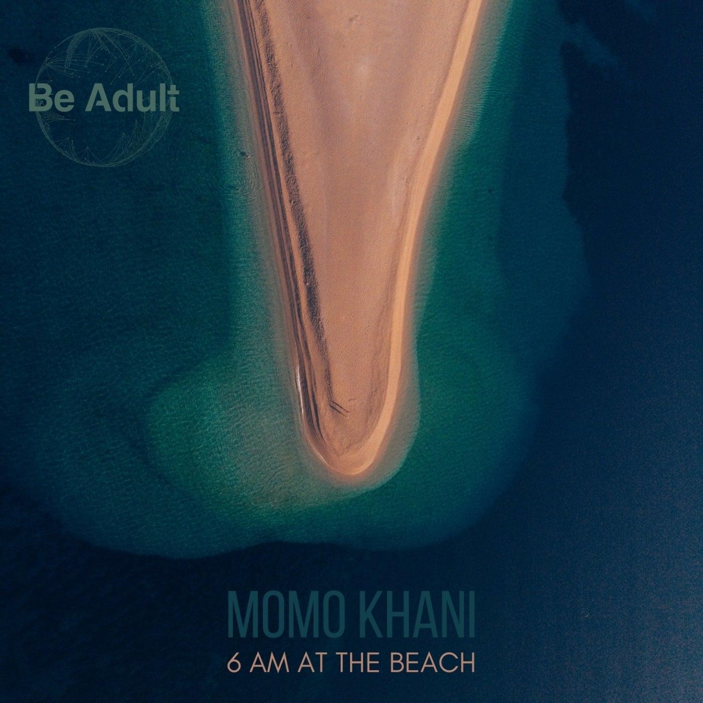 6 Am at the Beach (Original Mix)
