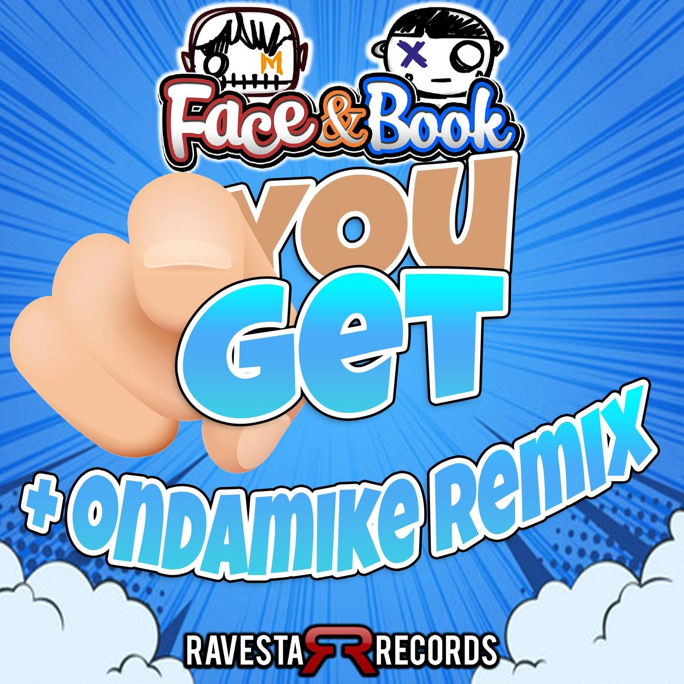 You Get! (OnDaMiKe Remix)