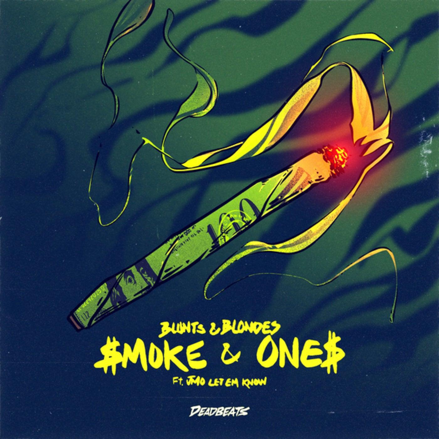 Smoke & Ones (Original Mix)