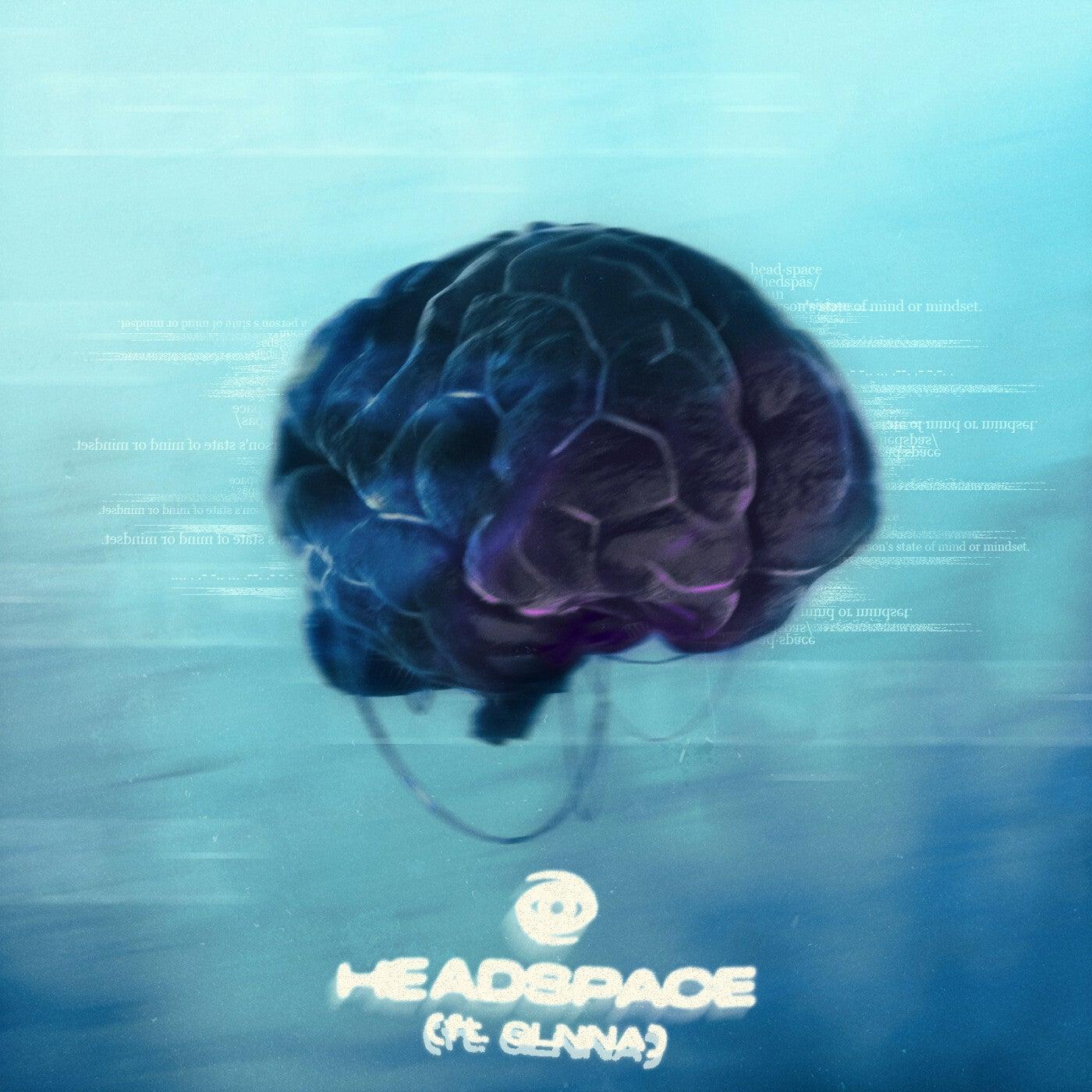 HEADSPACE (feat. GLNNA) (Original Mix)