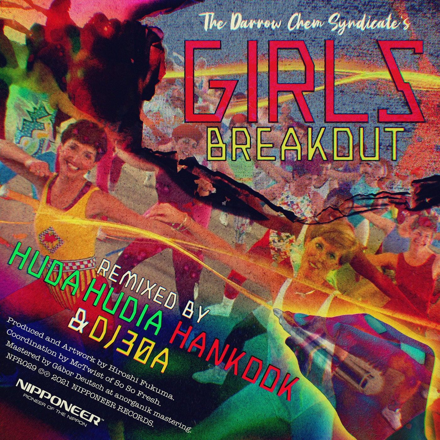 Girls Breakout (Huda Hudia & DJ30A Remix)