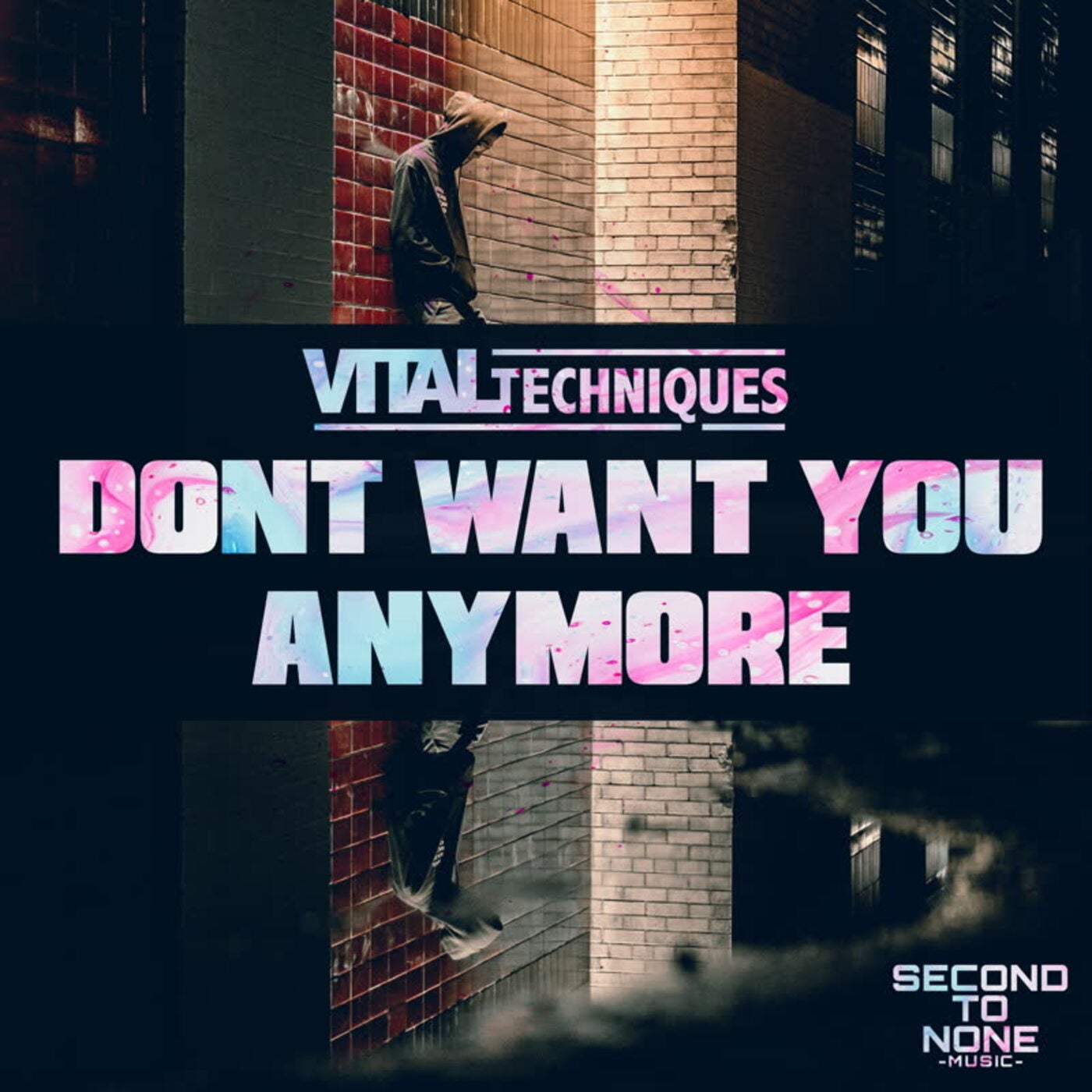 Don't Want You Anymore (Original Mix)