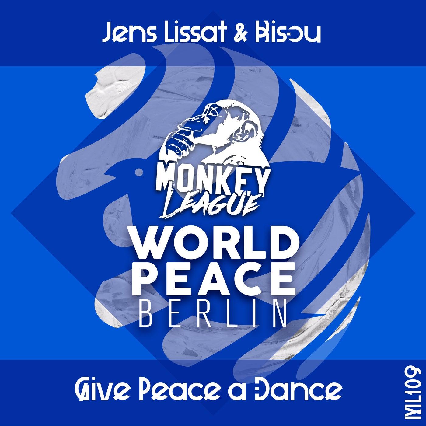 Give Peace A Dance (Berlin Mix)