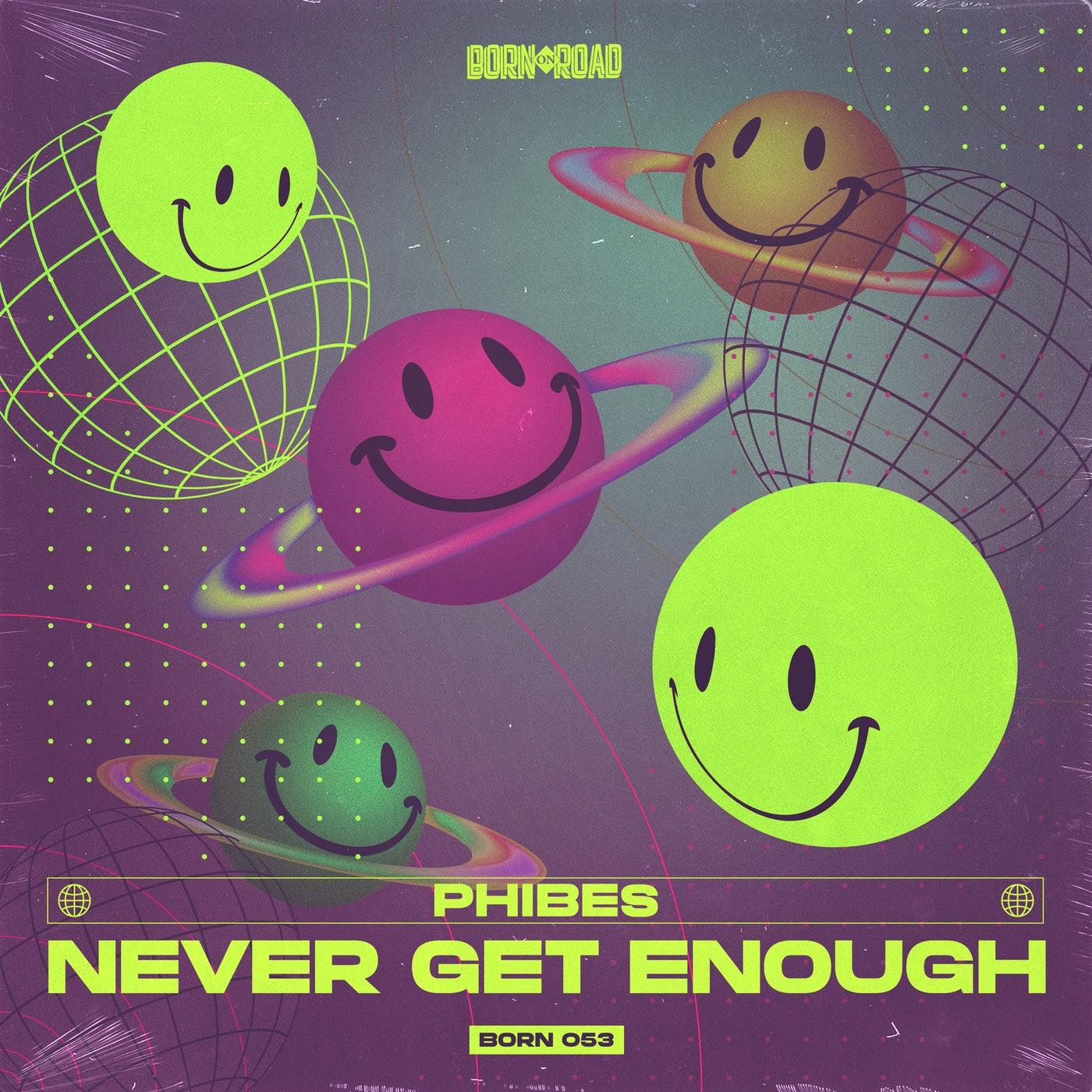 Never Get Enough (Original Mix)