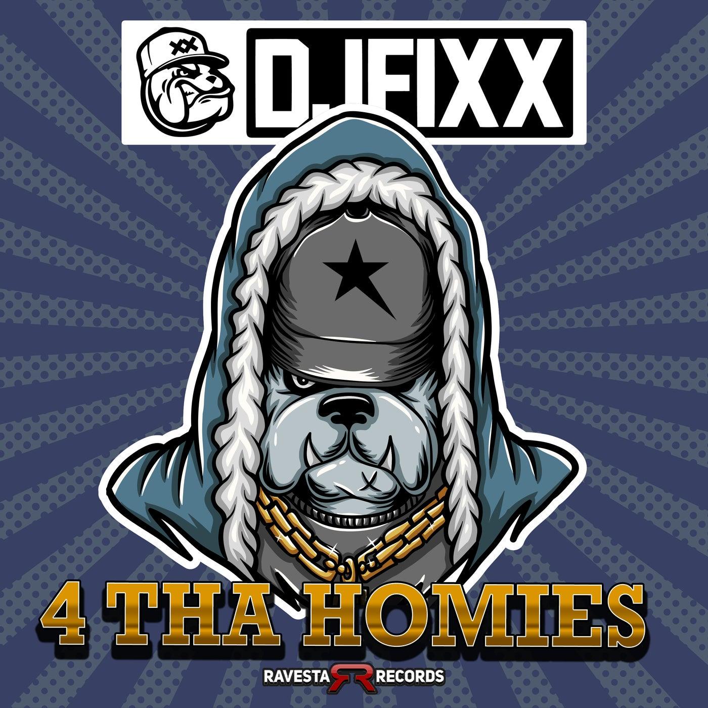 4 Tha Homies (Original Mix)